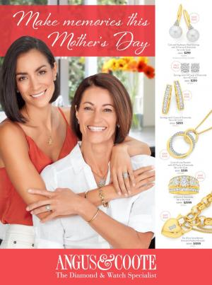angus and coote catalogue mother s day 15 apr 12 may 2019